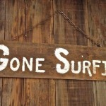 Two Word Wednesday – Gone Surfing