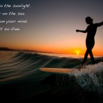 surfer dancing sunset quote