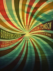 The Surfers Code by Shaun Tomson