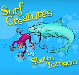 Surf Creatures by Shaun Tomson