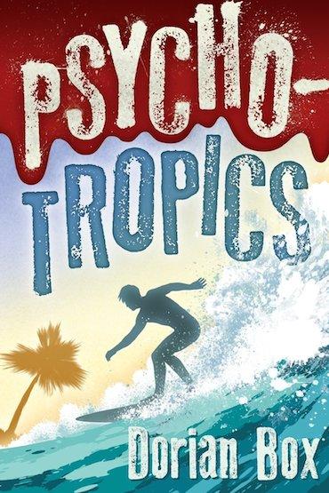 psycho tropics