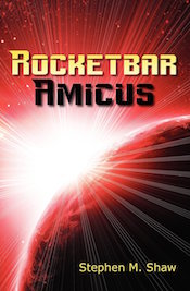Rocketbar Amicus by Stephen M Shaw