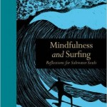 Mindfulness and surfing by Sam BleakleyMindfulness and surfing by Sam Bleakley