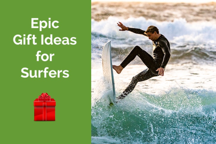 Epic gift ideas for surfers